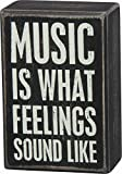 Primitives by Kathy Box Sign-Music is, 3x4.5 inches, Black, White