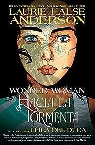 Wonder Woman: Hacia la tormenta par Laurie Halse Anderson