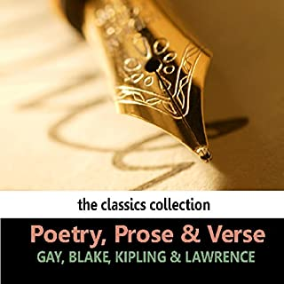 Poetry, Prose & Verse                   Written by:                                                                                                                                 William Blake,                                                                                        Rudyard Kipling                               Narrated by:                                                                                                                                 Robert Speaight,                                                                                        Anthony Quayle                      Length: 33 mins     Not rated yet     Overall 0.0