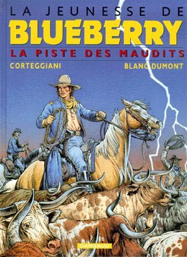 La Jeunesse de Blueberry, tome 11 : La Piste des maudits