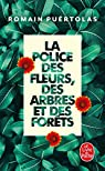 La Police des fleurs, des arbres et des forêts par Puértolas