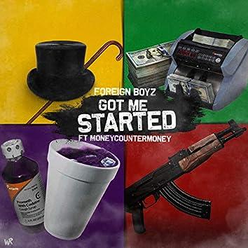 Got Me Started (feat. MoneyCounterMoney)
