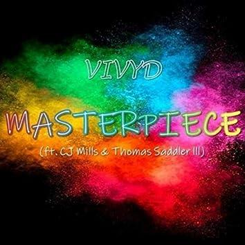 Masterpiece (feat. CJ Mills & Thomas Saddler III)
