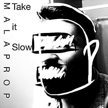 Take It Slow