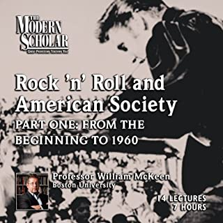 The Modern Scholar: Rock 'n' Roll and American Society: Part One audiobook cover art