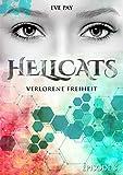 Hellcats - Episode 3: Verlorene Freiheit