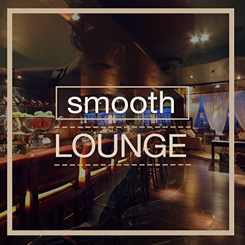 Smooth Jazz Music Collective, Cocktail Party Music Collection & Office Music Lounge