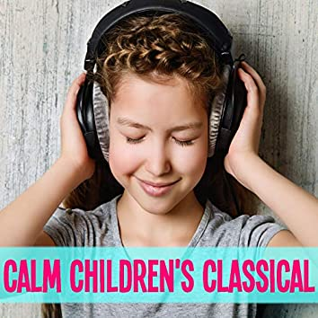 Calm Children's Classical