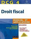 DCG 4 - Droit fiscal 2015/2016 - 9e édition - Manuel et Applications - Manuel et Applications