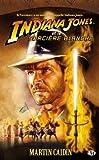 Indiana Jones, tome 8 - Indiana Jones et la sorcière blanche by Martin Caidin(1905-06-30) - Milady