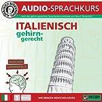 Italienisch gehirn-gerecht: 1. Basis (Birkenbihl Sprachen)