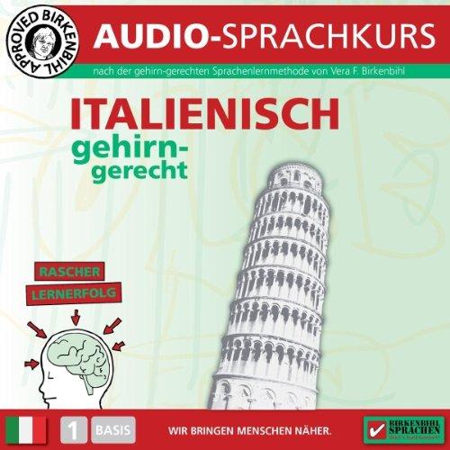 Italienisch gehirn-gerecht: 1. Basis (Birkenbihl Sprachen) Titelbild