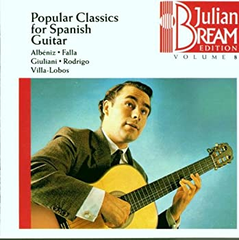 Julian Bream Edition Vol 8  Popular Classics for Spanish Guitar