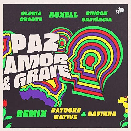 Ruxell, Gloria Groove & Rincon Sapiência