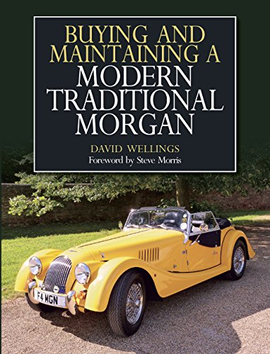Buying and Maintaining a Modern Traditional Morgan (English Edition)