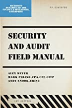 Security and Audit Field Manual: Microsoft Dynamics 365 for Finance and Operations Enterprise Edition