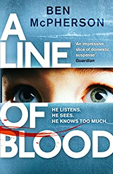 A Line of Blood by [Ben McPherson]