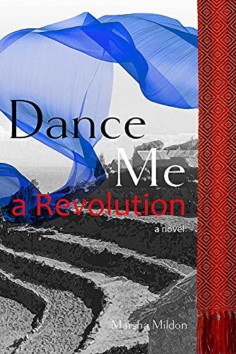 Dance Me a Revolution (English Edition)