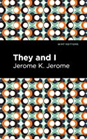 They and I (Mint Editions)