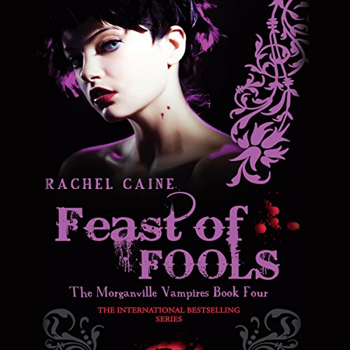 Feast of Fools: The Morganville Vampires, Book 4 cover art
