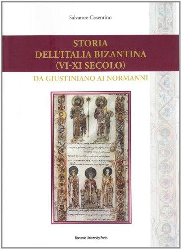 Storia dell'Italia bizantina (VI-XI secolo). Da Giustiniano ai Normanni