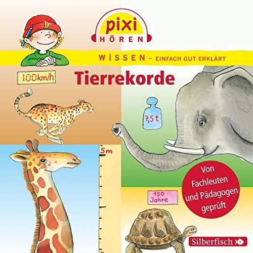 Pixi Hören: Tierrekorde. Hörspiel