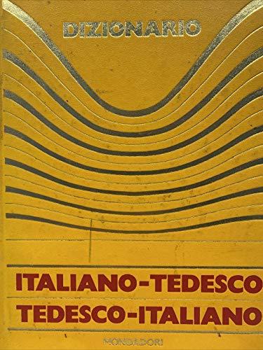 Dizionario Italiano - Tedesco Tedesco - Italiano.
