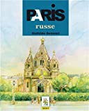 Paris russe (Guide pédi-bus)