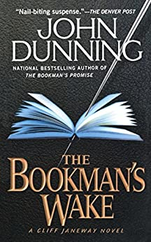 The Bookman's Wake (Cliff Janeway Novels Book 2) by [John Dunning]