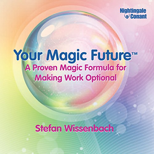 Your Magic Future audiobook cover art