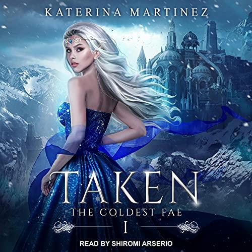 Taken Audiobook By Katerina Martinez cover art