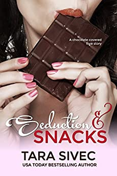 Seduction and Snacks (Chocolate Lovers #1) by [Tara Sivec, Madison Seidler]