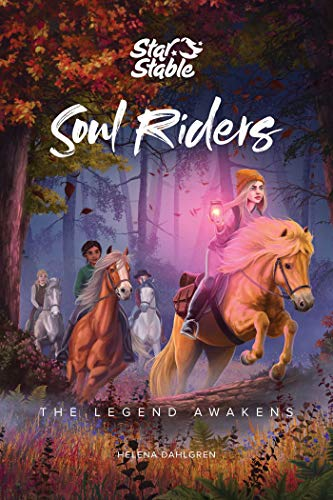 Soul Riders, 2: The Legend Awakens