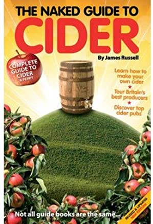 [(Naked Guide to Cider)] [ By (author) James Russell, By (author) Richard Jones ] [December, 2012]