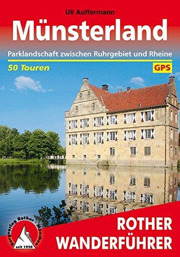 Münsterland: Parklandschaft zwischen Ruhrgebiet und Rheine. 50 Touren. Mit GPS-Tracks (Rother Wanderführer)