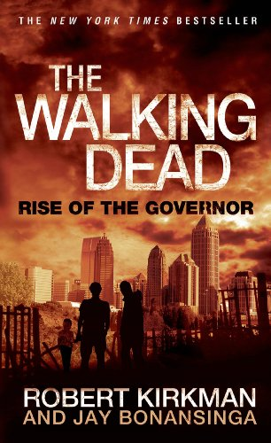 The Walking Dead: Rise of the Governor (The Walking Dead Series Book 1) (English Edition)