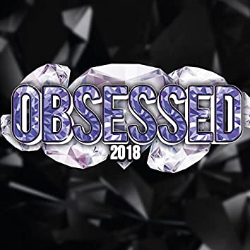 Obsessed 2018