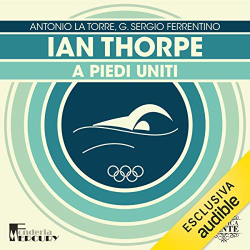 Ian Thorpe. A piedi uniti  By  cover art