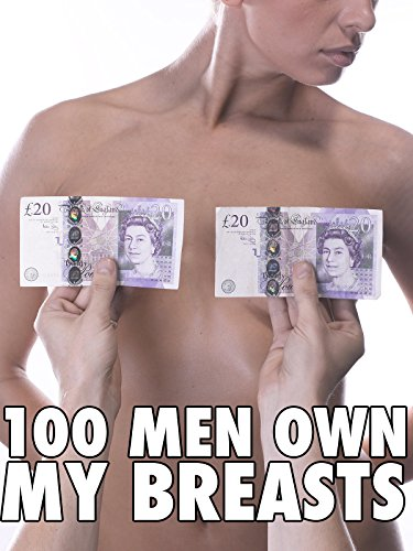 100 Men Own My Breasts