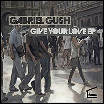 Give Your Love EP