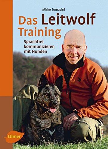 Das Leitwolf Training gelb 12 x 3,5 cm: Sprachfrei kommunizieren mit Hunden