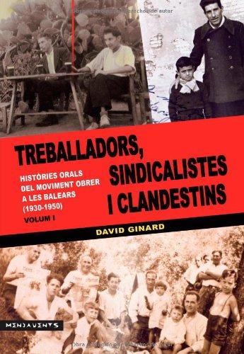 Treballadors, sindicalistes i clandestins Vol. I (Menjavents)
