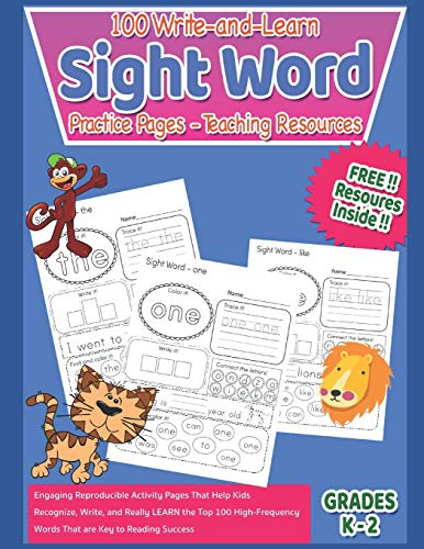 100 Write-and-Learn Sight Word Practice Pages - Teaching Resources: Engaging Reproducible Activity Pages That Help Kids Recognize, Write, and Really ... to Reading Success (Kindergarten Workbook)