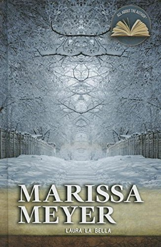 Marissa Meyer (All about the Author) -  La Bella, Laura, Library Binding