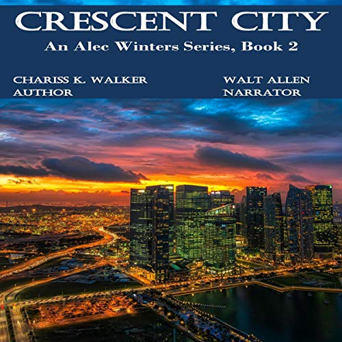 Crescent City Audiobook By Chariss K. Walker cover art