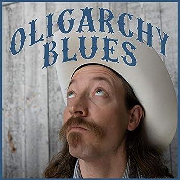 Oligarchy Blues