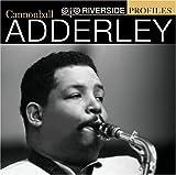 Songtexte von Cannonball Adderley - Riverside Profiles