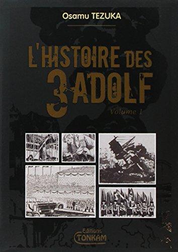 L'histoire des 3 Adolf De Luxe -Tome 01-