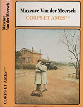 Hardcover Corps et âmes - Tome II - ... Qu'un amour t'emporte ! [French] Book