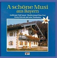 A Schoene Musi Aus Bayern